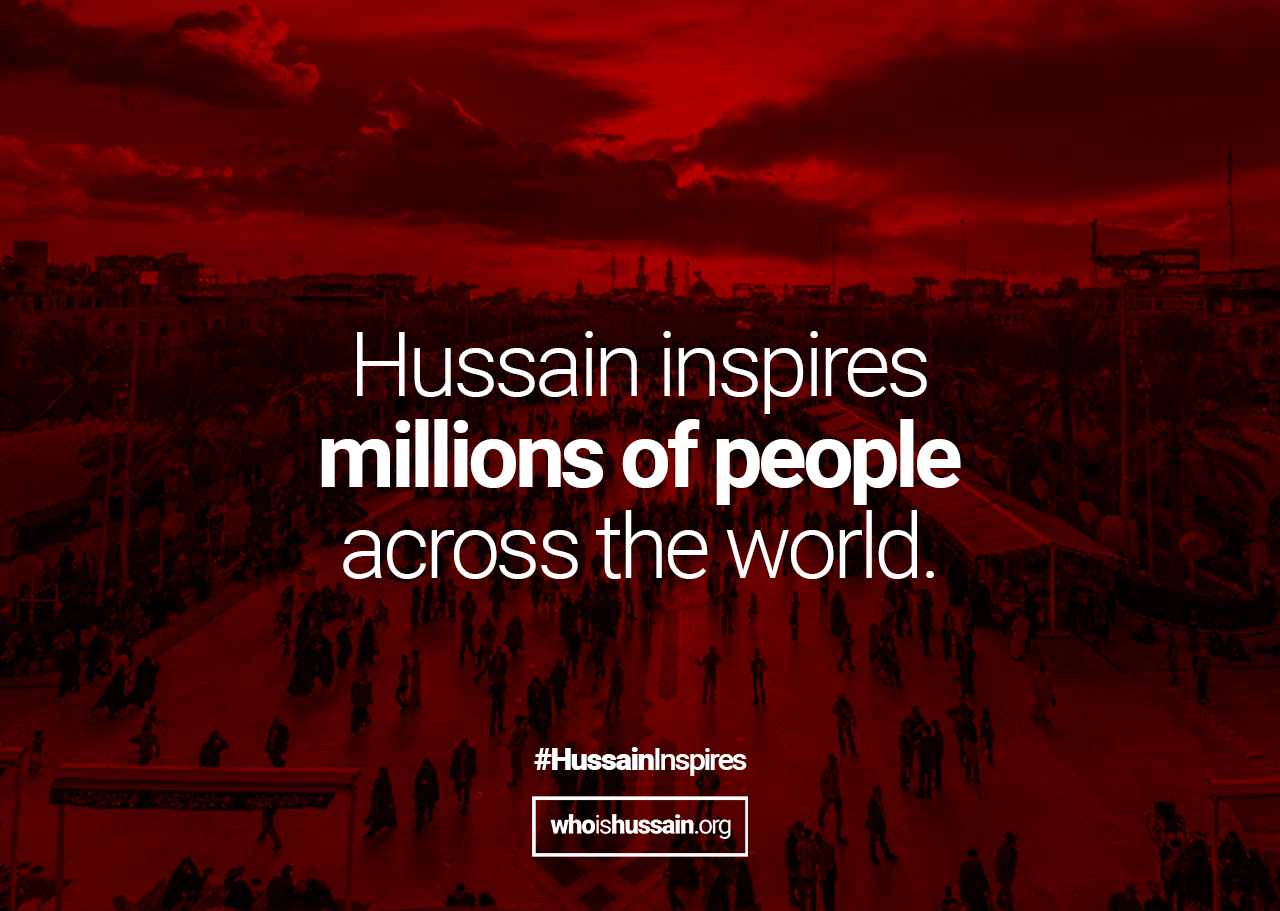 Imam Hussain inspires millions of people across the world - Shia Truth